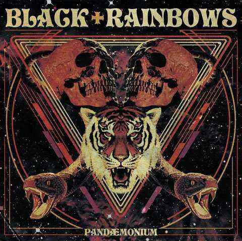 Black Rainbows Pandemonium