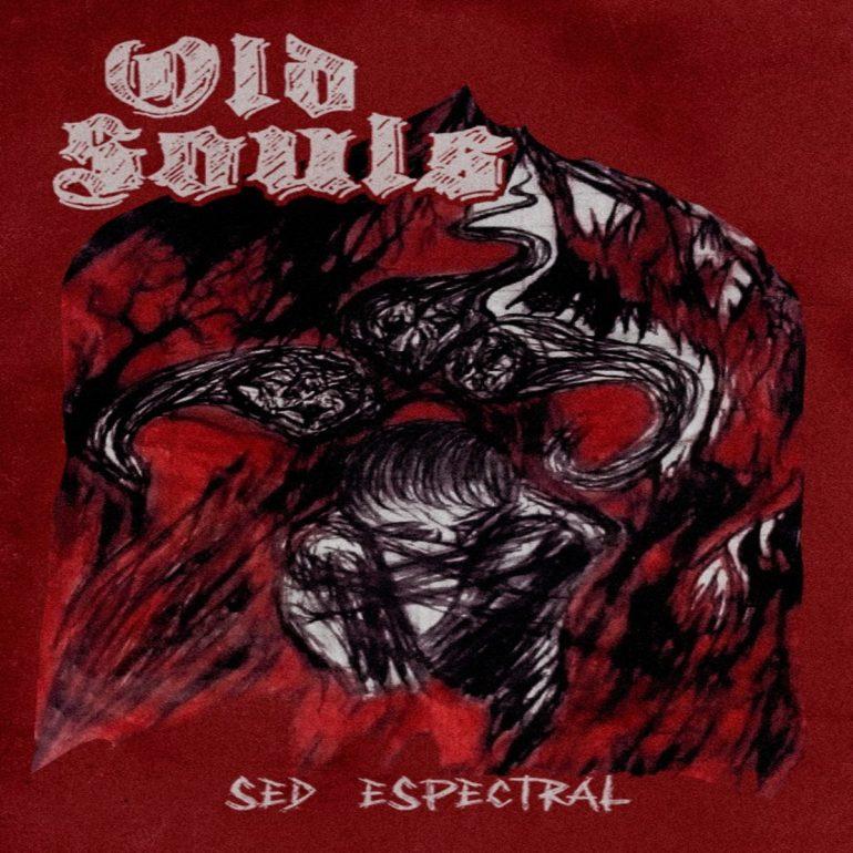 Sed Espectral Old Souls