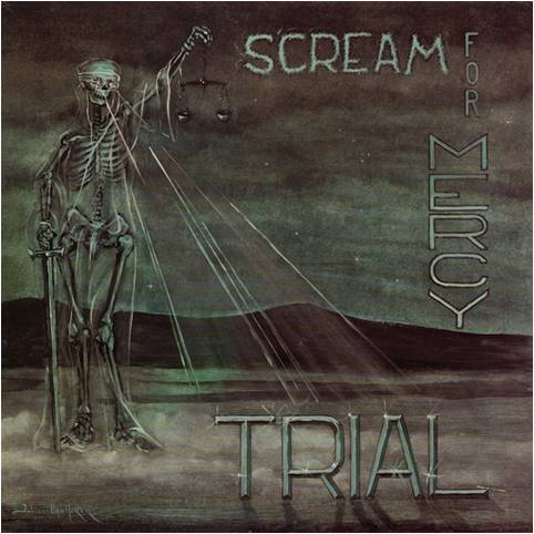 Scream for Mercy Trial