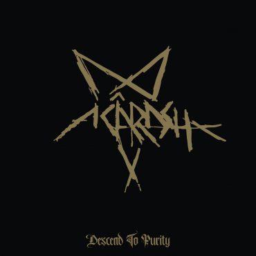 "Acarash ""Descend to Purity"""