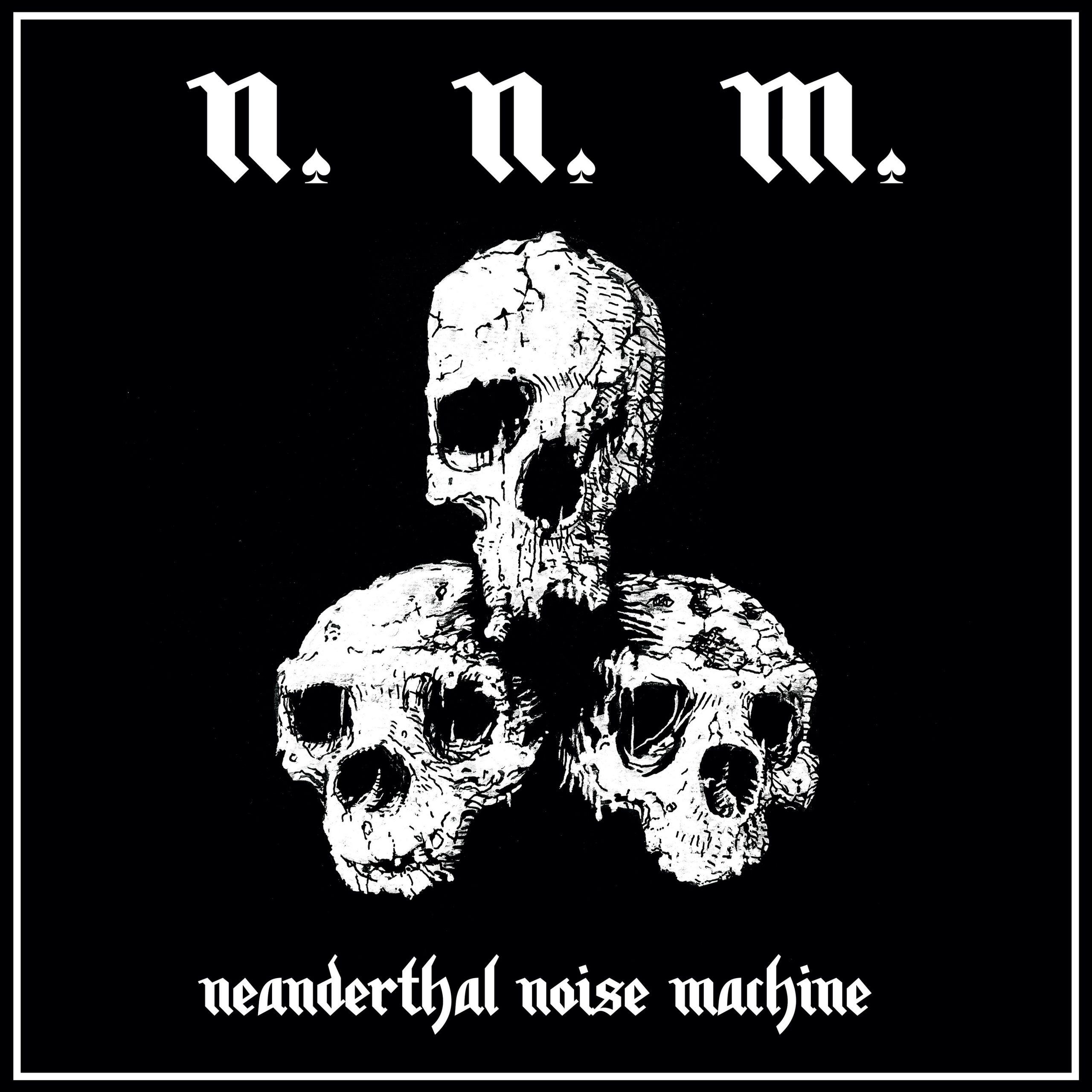 Neanderthal Nöise Machine