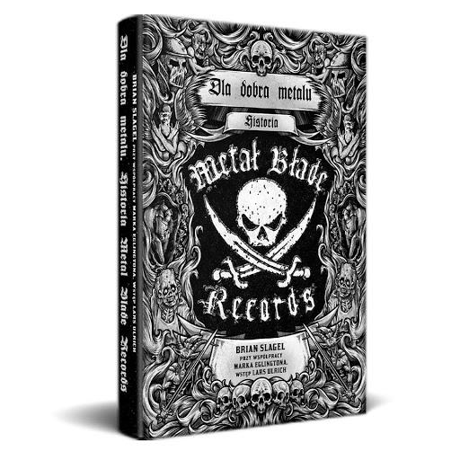 Dla dobra Metalu. Historia Metal Blade