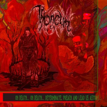Throneum > Oh Death... Oh Death... Determinate, Preach and Lead Us Astray...