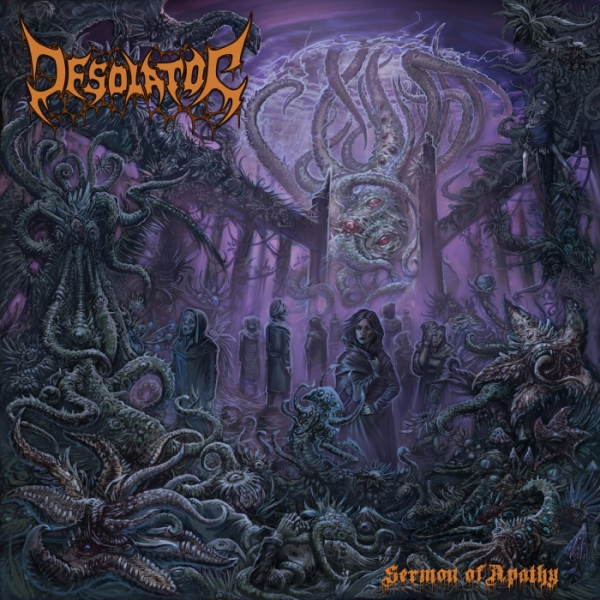 Desolator > Sermon of Apathy