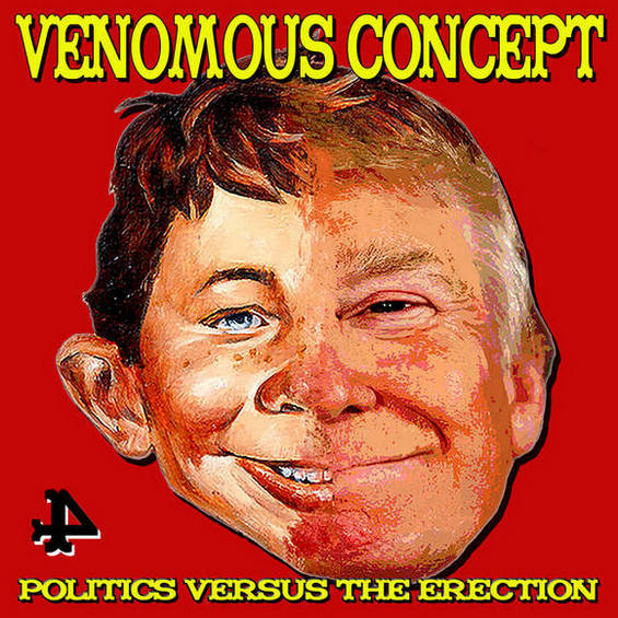 Venomous Concept > Politics Versus the Erection
