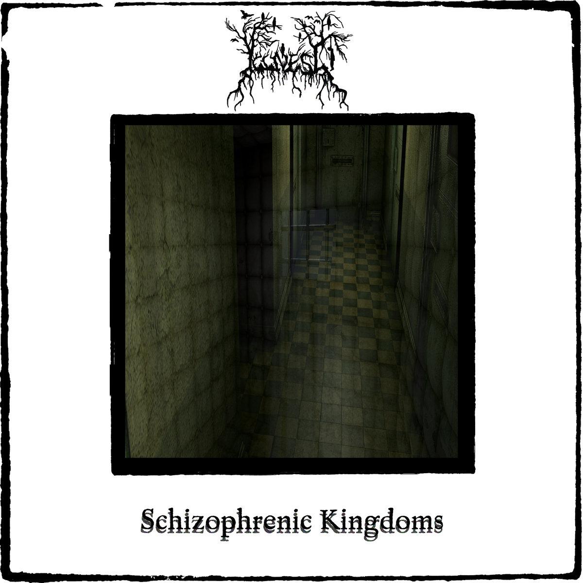 Illness > Schizophrenic Kingdoms