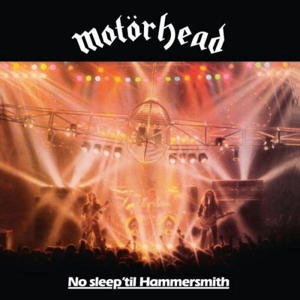 Motörhead > No Sleep 'til Hammersmith