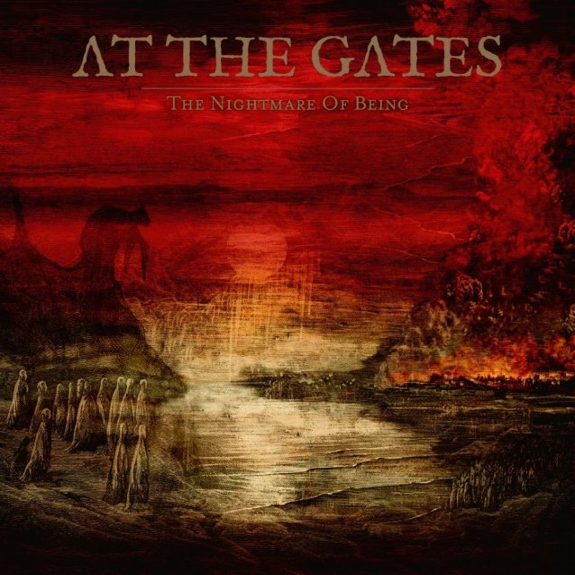 At the Gates > The Nightmare of Being