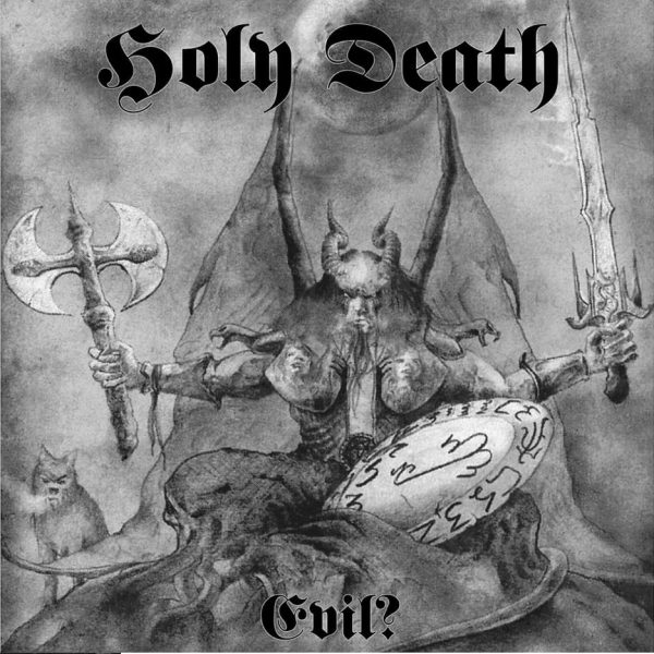 Holy Death Evil