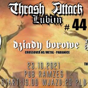 thrash attack 44